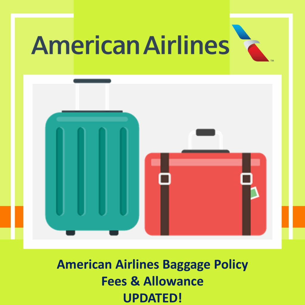 American Airlines Baggage Policy Fees Allowance