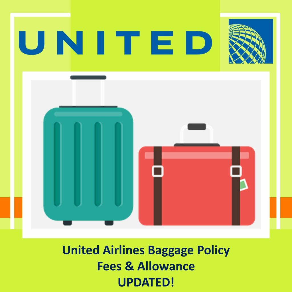 united airlines baggage policy fees and allowance