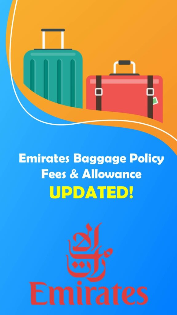 Emirates Baggage Policy Fees Allowance