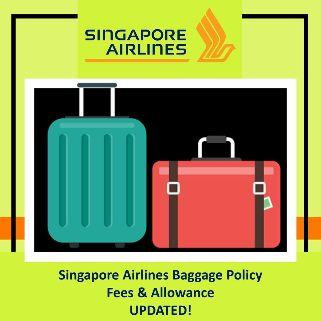 Singapore Airlines Baggage Policy Fees Allowance