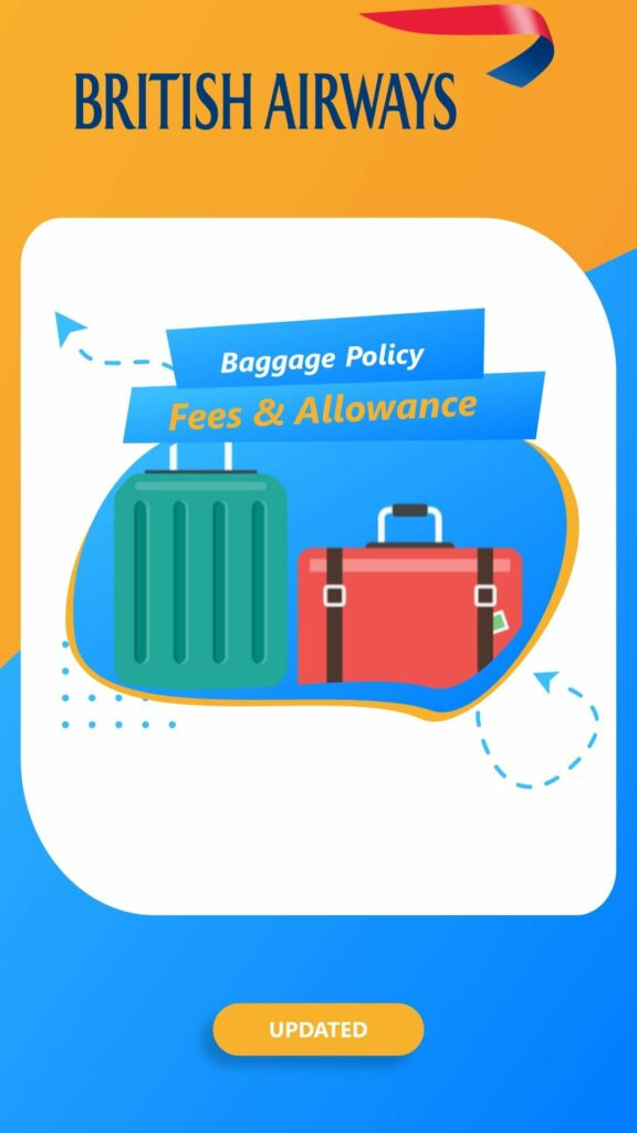 British Airways BA Baggage Policy Fees Allowance