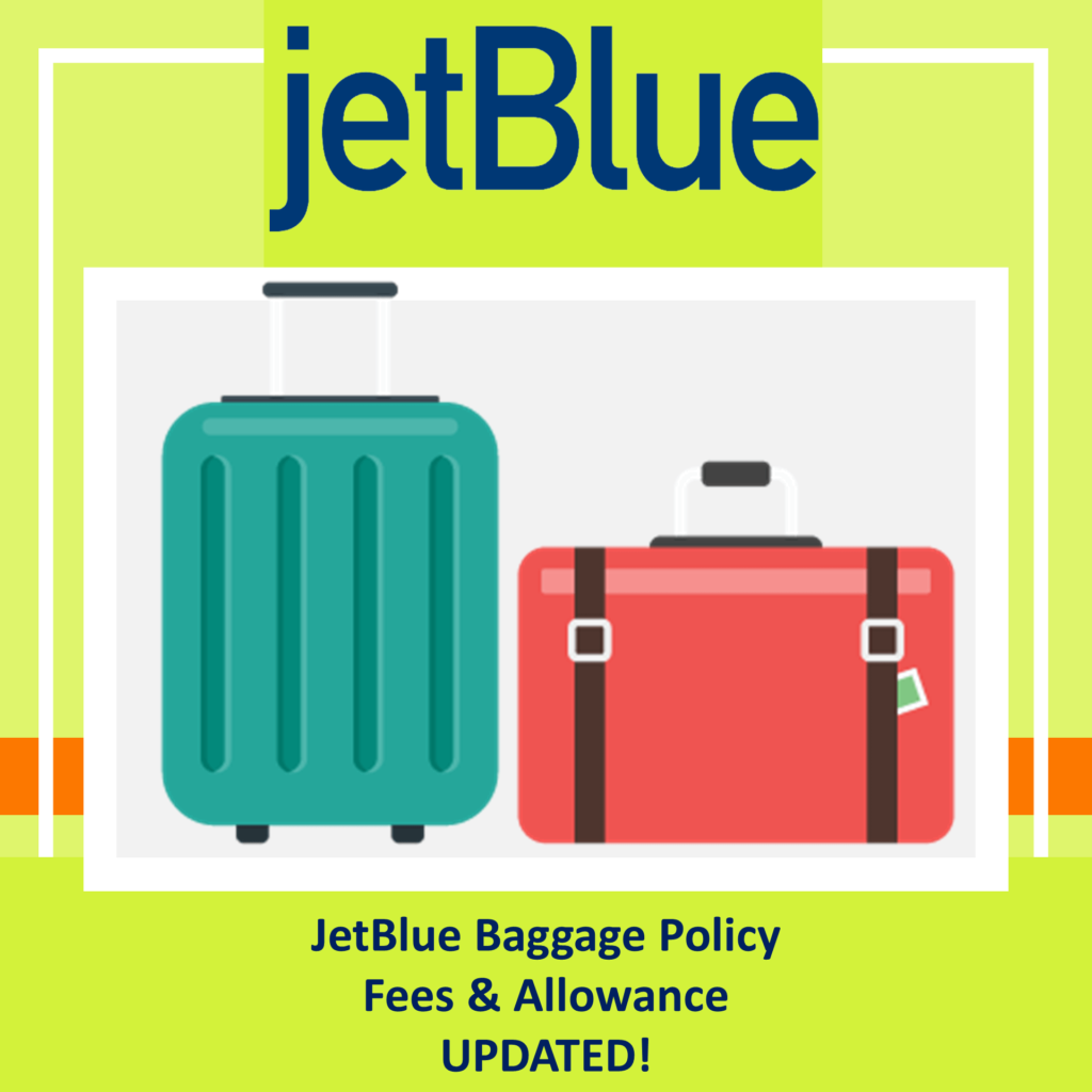 JetBlue Baggage Policy Fees Allowances